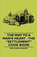 Way to a Man's Heart - The Settlement Co