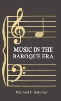 Music In The Baroque Era - From Montever