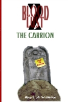Blood Lust 2: The Carrion