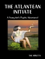 Atlantean Initiate: A Young Girl's Psych