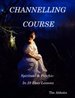 Channelling Course: Spiritual & Psychic-