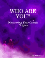 Who Are You?  : Discovering Your Cosmic