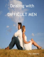 Dealing with Difficult Men