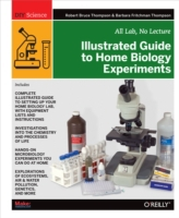 Illustrated Guide to Home Biology Experi