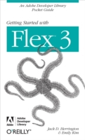 Getting Started with Flex 3