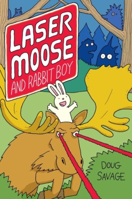 Laser Moose and Rabbit Boy (Laser Moose
