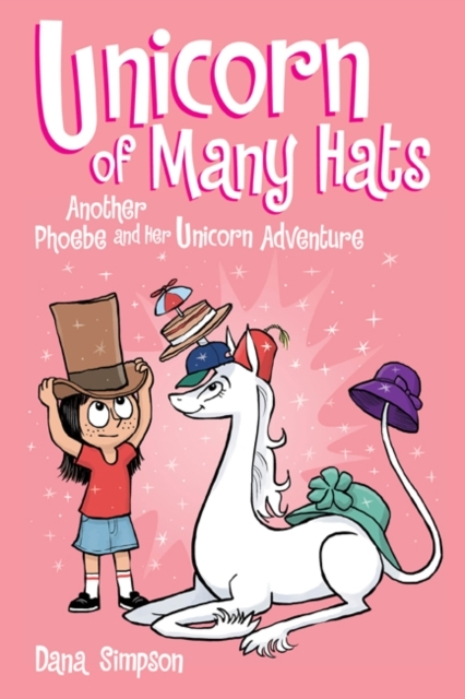 Unicorn of Many Hats  (Phoebe and Her Un