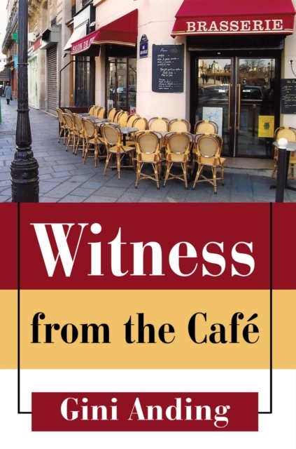 Witness from the Cafe