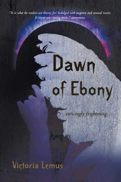 Dawn of Ebony