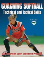 Coaching Softball Technical and Tactical