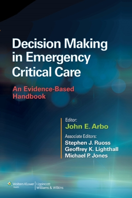 Decision Making in Emergency Critical Ca