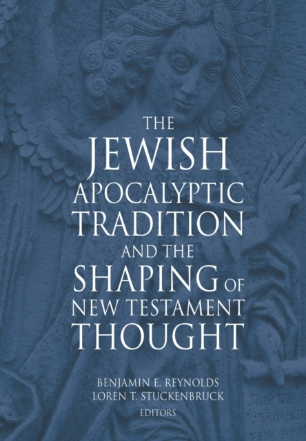 The Jewish Apocalyptic Tradition
