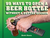 99 Ways to Open a Beer Bottle Without a