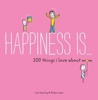 Happiness is ... 200 Things I Love About