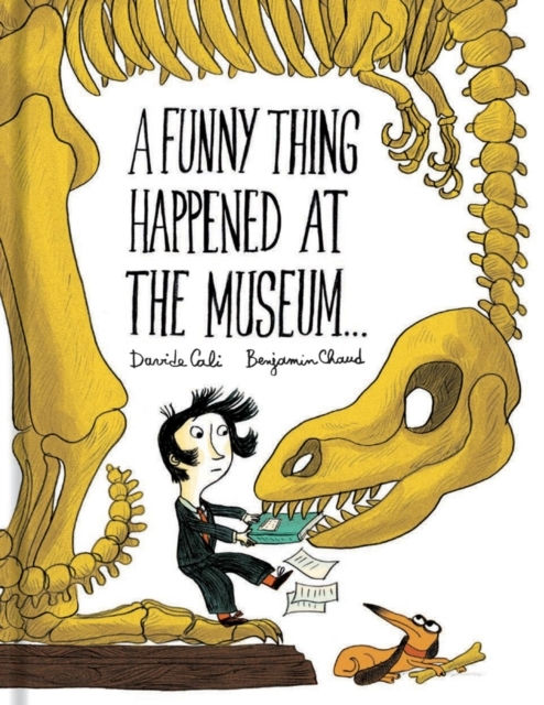 A Funny Thing Happened at the Museum . .