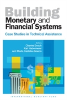 Building Monetary and Financial Systems: