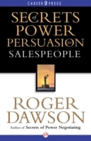 Secrets of Power Persuasion for Salespeo