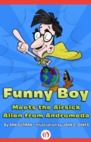 Funny Boy Meets the Airsick Alien from A