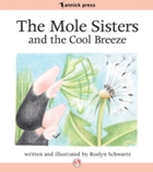 Mole Sisters and the Cool Breeze