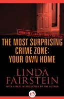 Most Surprising Crime Zone: Your Own Hom