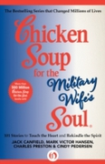Chicken Soup for the Military Wife's Sou
