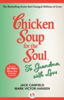 Chicken Soup for the Soul To Grandma, wi