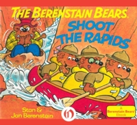 Berenstain Bears Shoot the Rapids