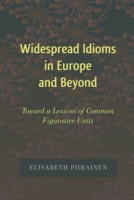 Widespread Idioms in Europe and Beyond