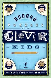 Sudoku Puzzles for Clever Kids