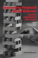 Sequencing Financial Sector Reforms