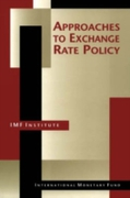 Approaches to Exchange Rate Policy