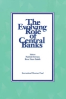 Evolving Role of Central Banks
