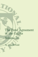 Fund Agreement in the Court, Vol. IV