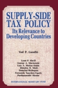 Supply-Side Tax Policy: Its Relevance to