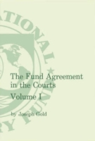 Fund Agreement in the Courts Vol.I