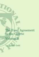Fund Agreement in the Courts, Vol. II