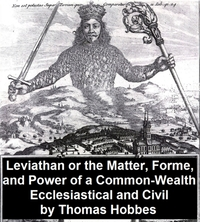Leviathan, Or the Matter, Forme, and Pow