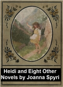 Heidi and Eight Other Novels