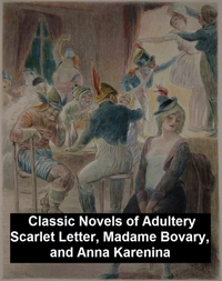 Classic Novels of Adultery: Scarlet Lett