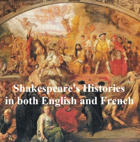 Shakespeare's Histories, Bilingual editi
