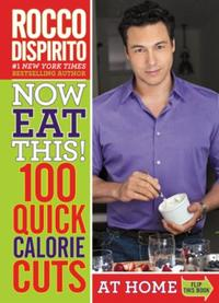 Now Eat This! 100 Quick Calorie Cuts at