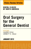 Oral Surgery for the General Dentist, An