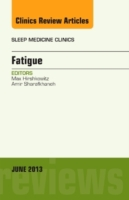 Fatigue, An Issue of Sleep Medicine Clin