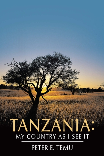 Tanzania: My Country as I See It