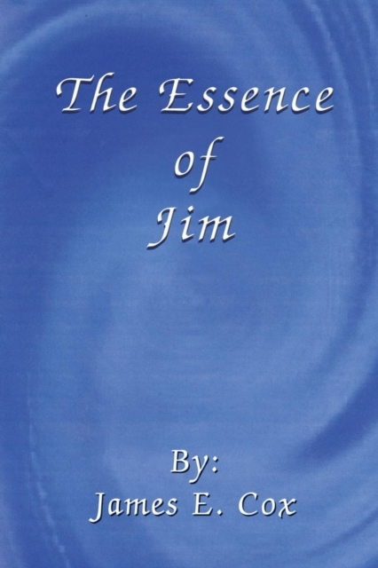 Essence of Jim