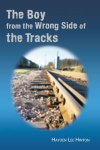 Boy from the Wrong Side of the Tracks