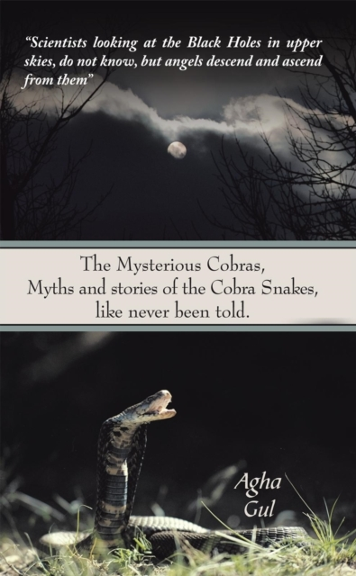 Mysterious Cobras, Myths and Stories of