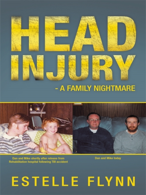 Head Injury - a Family Nightmare