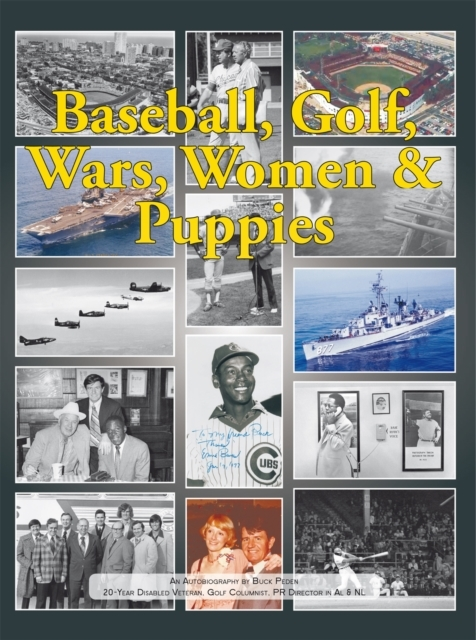 Baseball, Golf, Wars, Women & Puppies