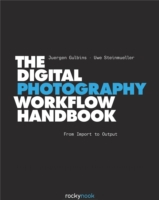 Digital Photography Workflow Handbook